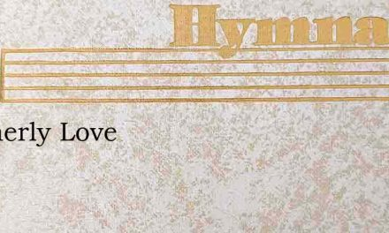 Brotherly Love – Hymn Lyrics