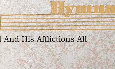 David And His Afflictions All – Hymn Lyrics