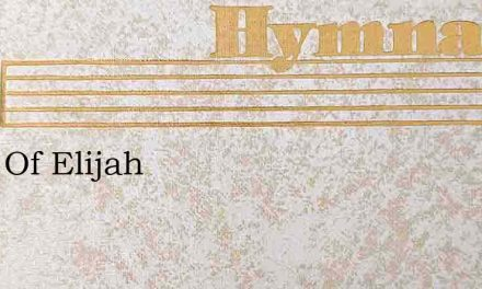 Days Of Elijah – Hymn Lyrics