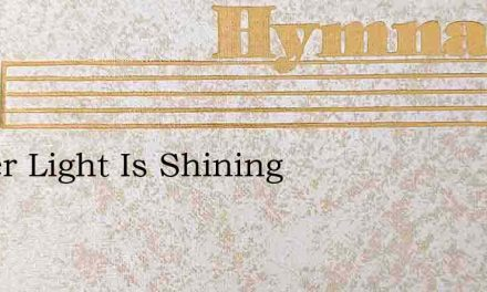 Easter Light Is Shining – Hymn Lyrics