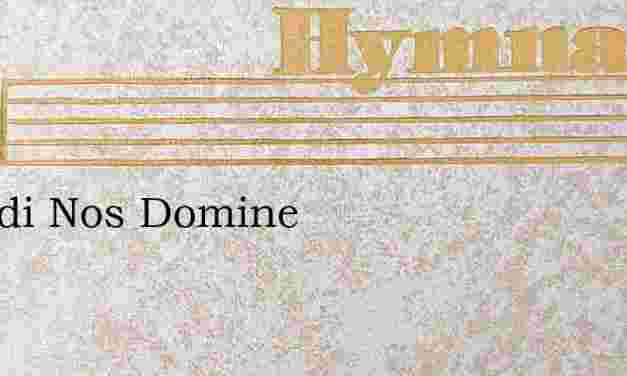 Exaudi Nos Domine – Hymn Lyrics