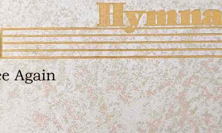 I'Mfree Again – Hymn Lyrics