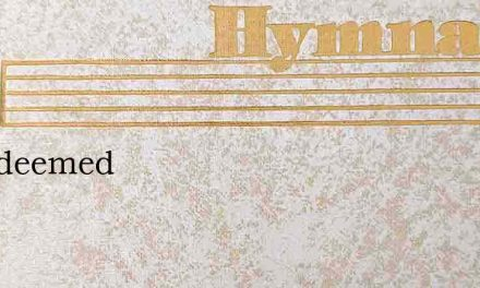 I'Mredeemed – Hymn Lyrics