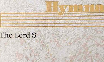 I Am The Lord'S – Hymn Lyrics