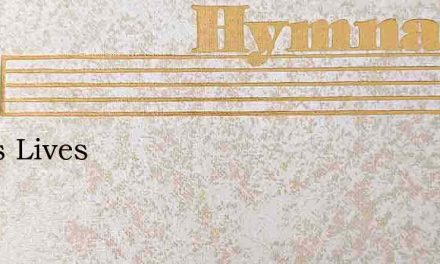 Jesus Lives – Hymn Lyrics