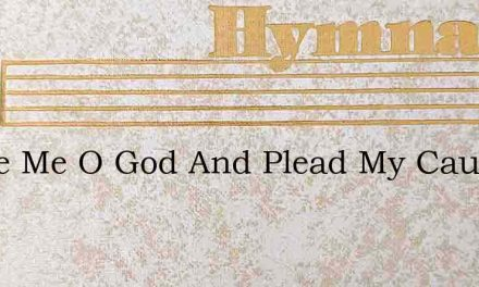 Judge Me O God And Plead My Cau With Na – Hymn Lyrics
