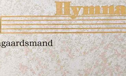 O Vingaardsmand – Hymn Lyrics