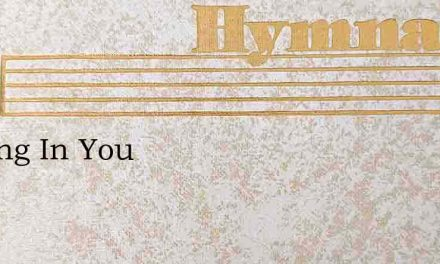 Resting In You – Hymn Lyrics