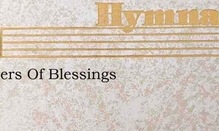 Showers Of Blessings – Hymn Lyrics