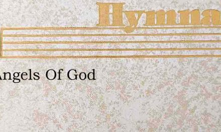 The Angels Of God – Hymn Lyrics