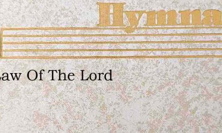 The Law Of The Lord – Hymn Lyrics