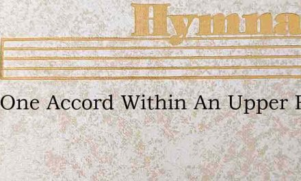 With One Accord Within An Upper Room – Hymn Lyrics