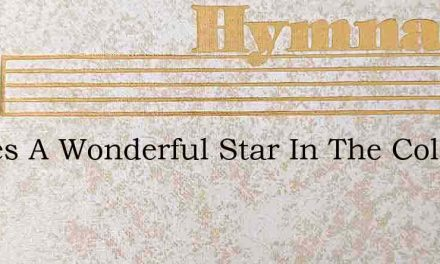 Theres A Wonderful Star In The Cold Wint – Hymn Lyrics